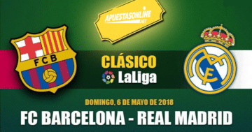 pronostico-barcelona-real-madrid-laliga-06-05-2018