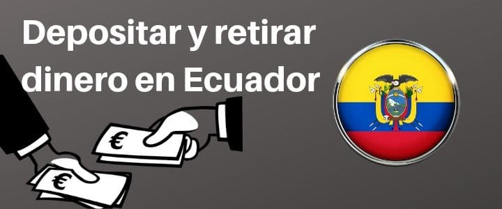 apuestas-deportivas-ecuador-depositar-retirar-dinero