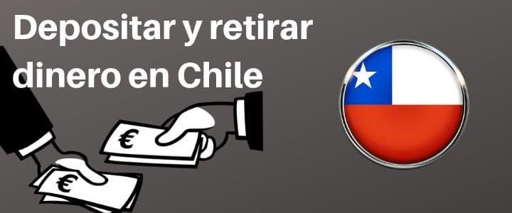 Depositar y Retirar Dinero en Chile