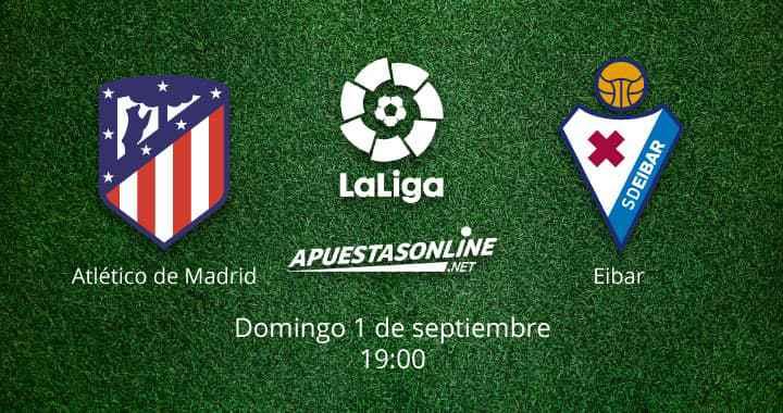 apuestas-online-net-pronostico-atletico-de-madrid-eibar-laliga-01-09-2019