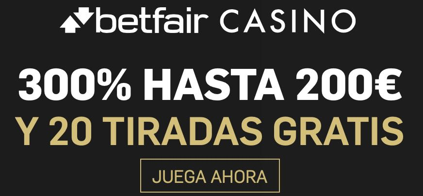 betfair bono casino