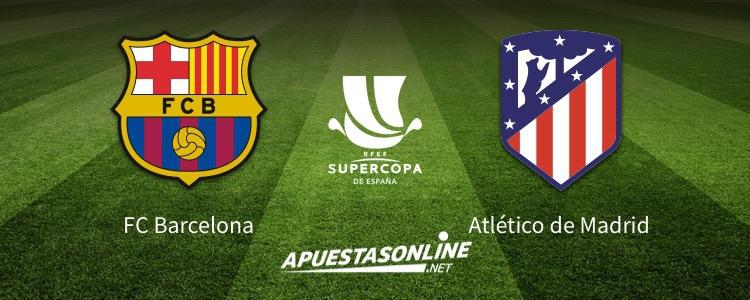 apuestas-online-pronostico-barcelona-atletico-madrid-supercopa-españa