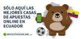 Mejores Casas de Apuestas Online en Ecuador