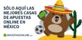 Mejores Casas de Apuestas Online en Mexico