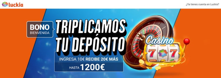 Bono de Bienvenida Casino Luckia