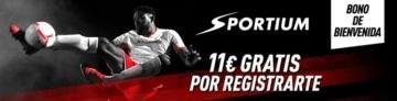 11€ gratis por registrarte ahora en Sportium