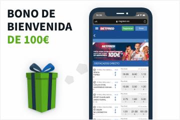 betfred bono bienvenida 100 euros móvil
