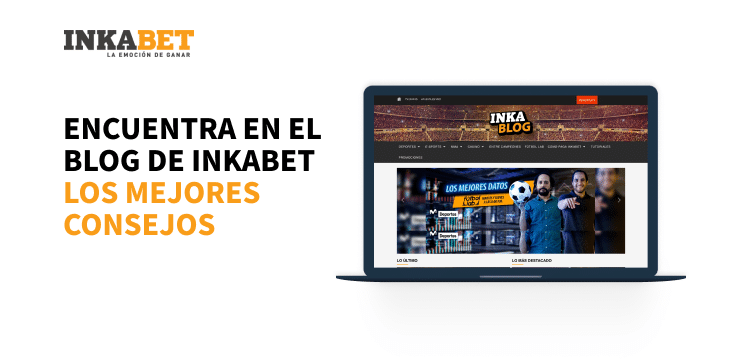 Los mejores pronósticos de Perú los tienes en el blog de Inkabet